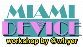 miamidevice-workshop