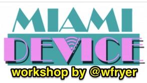 miamidevice-workshop